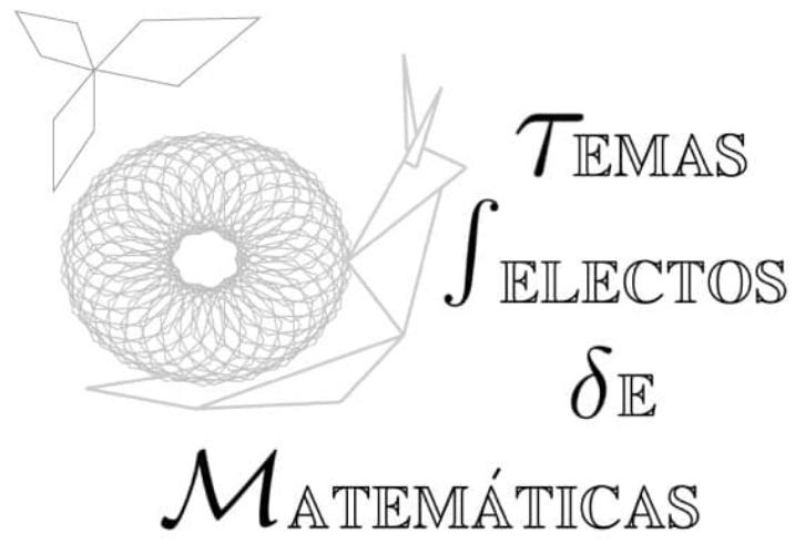 Temas Selectos de Matemáticas- Cursos Intersemestrales -  Agosto 2021 -Lic.  F.M. Vladimir Quijada Pioquinto