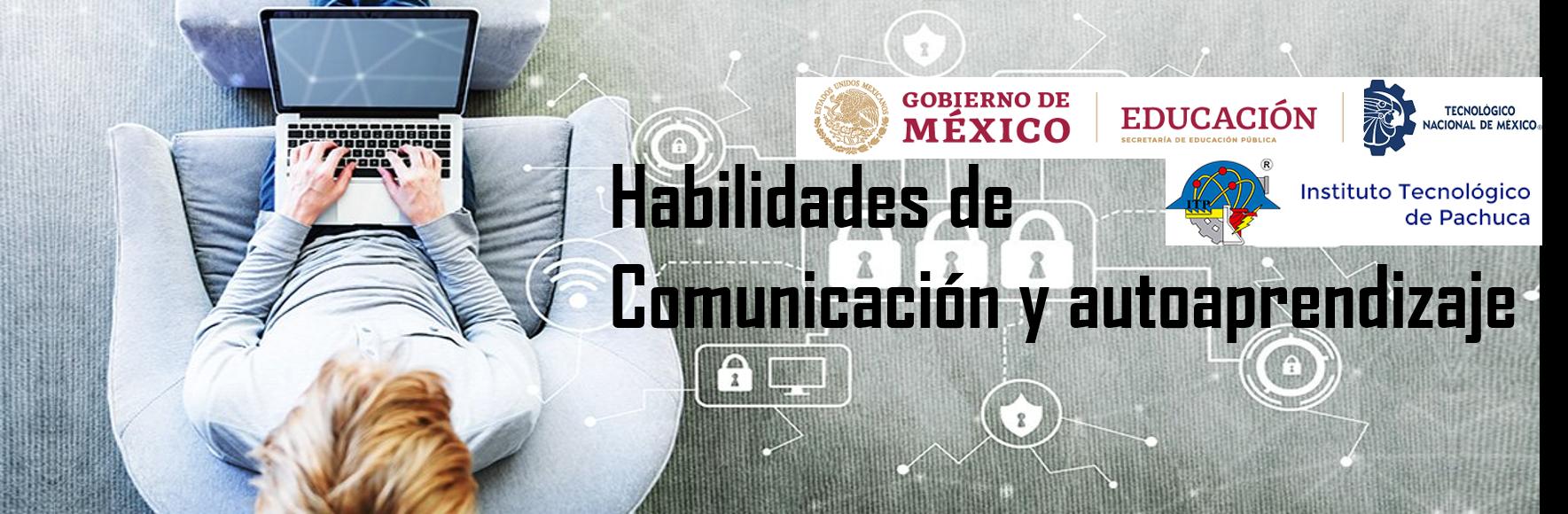 Habilidades de comunicación y autoaprendizaje-2021